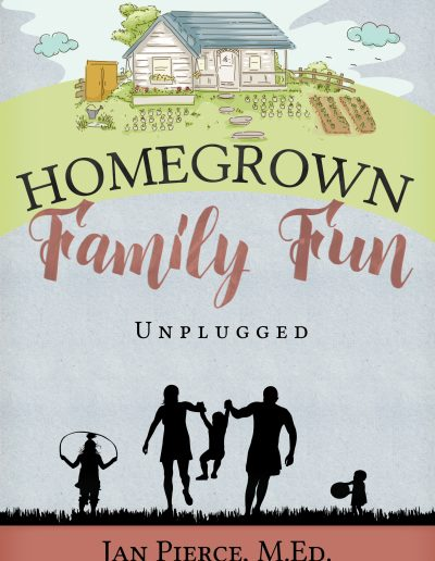 Homegrown Family Fun