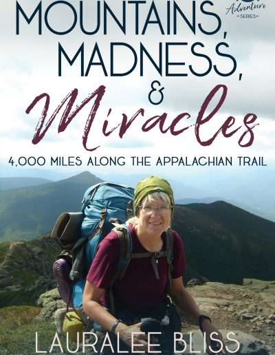 Mountains Madness Miracles