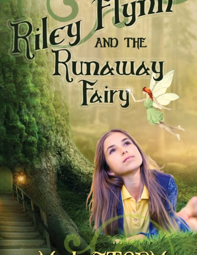 Riley Flynn and the Runaway Fairy